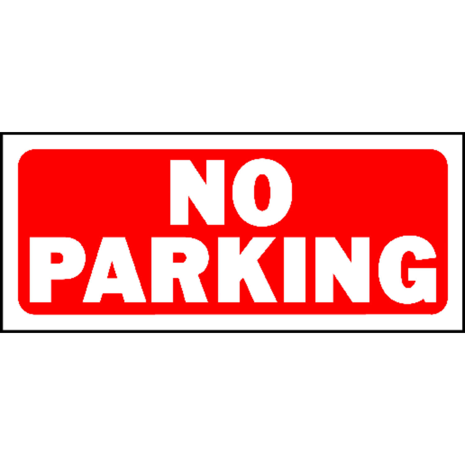 Hy-Ko  English  6 in. H x 14 in. W Sign  Plastic  No Parking