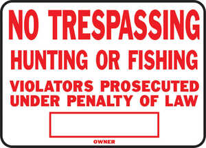 Hy-Ko  English  No Trespassing, Hunting or Fishing  10 in. H x 14 in. W Aluminum  Sign