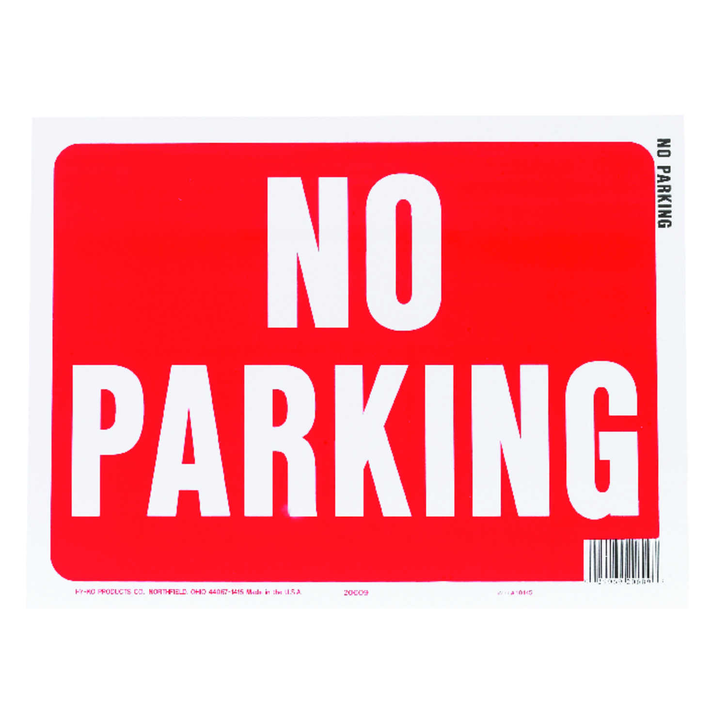 Hy-Ko  English  9 in. H x 12 in. W Sign  No Parking  Plastic