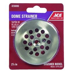 Ace  2-7/8 in. Brushed Nickel  Nickel  Dome Strainer