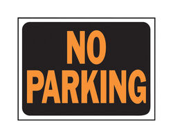 Hy-Ko  Hy-Glo  English  Black  No Parking  Sign  8.5 in. H x 12 in. W