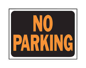Hy-Ko  English  9 in. H x 12 in. W No Parking  Plastic  Sign