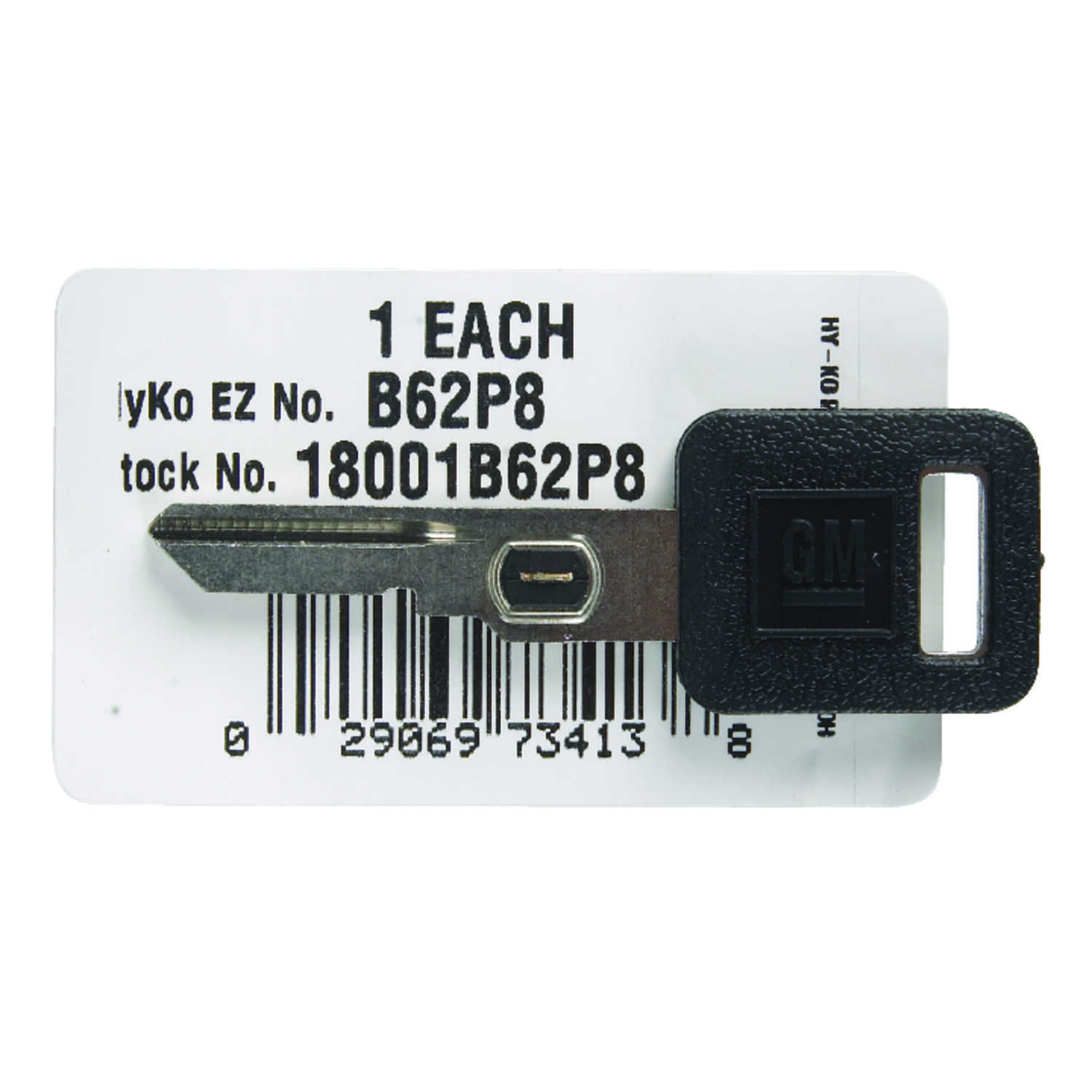 Hy-Ko  Automotive  Key Blank  EZ# B62P  Single sided For Fits VATS Security System