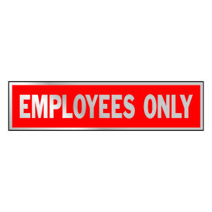 Hy-Ko  English  Employees Only  Sign  Aluminum  2 in. H x 8 in. W