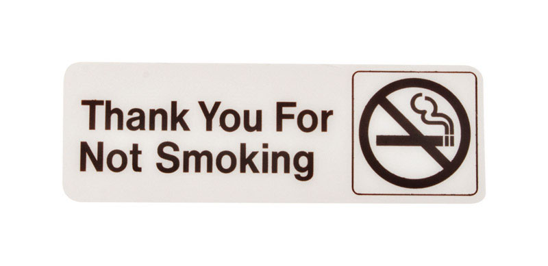 Hy-Ko  English  9 in. W x 3 in. H Thank You for Not Smoking  Sign  Plastic