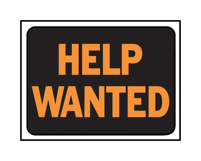 Hy-Ko  English  Help Wanted  Sign  Plastic  9 in. H x 12 in. W