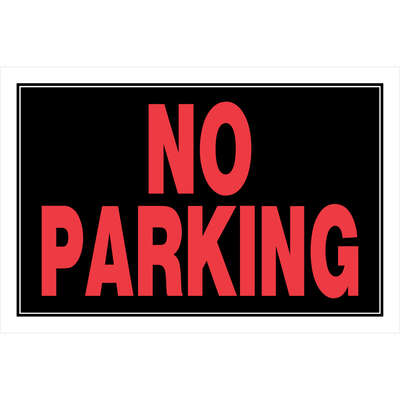 Hillman  English  Black  No Parking  Sign  8 in. H x 12 in. W