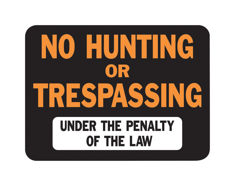 Hy-Ko  English  No Hunting or Trespassing  12 in. W x 9 in. H Sign  Plastic