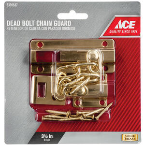 Ace  3.5 in. L Bright Brass  Brass  Dead Bolt Chain Guard
