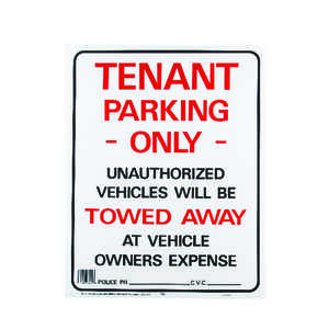 Hy-Ko  English  Tenant Parking Only/Unauthorized Vehicles will be towed away  19 in. H x 15 in. W Pl