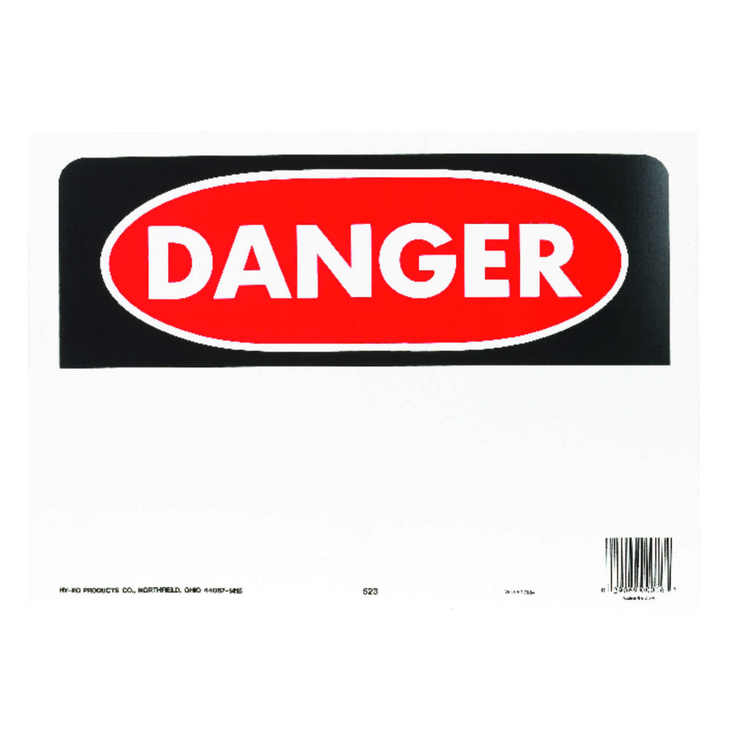 Hy-Ko  English  Danger  10 in. H x 14 in. W Sign  Polyethylene