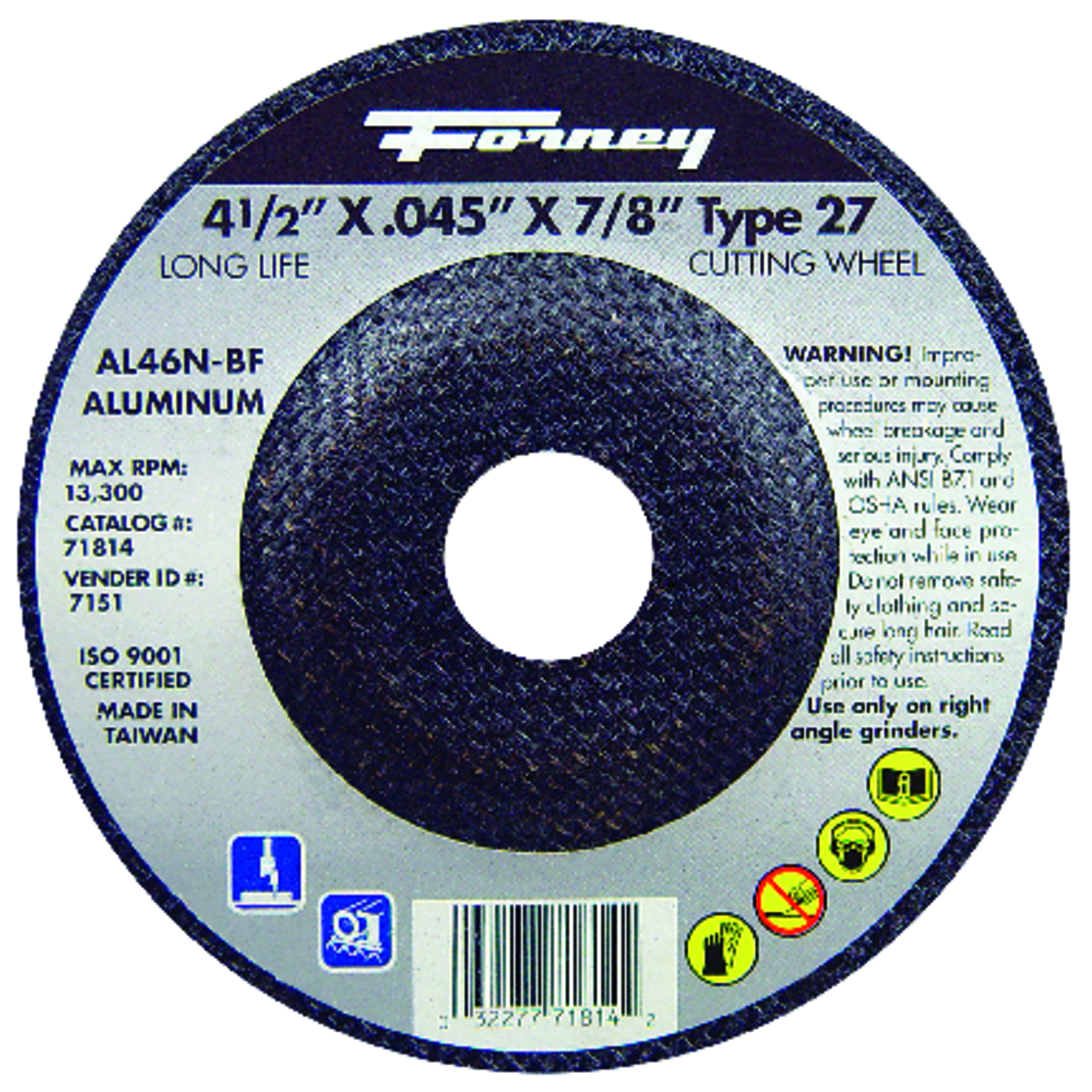 Forney  Aluminum Oxide  .045 in.  x 7/8 in.  Metal Cut-Off Wheel  4-1/2 in. 1 pc.