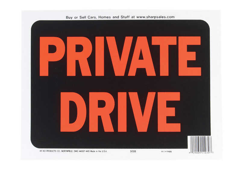 Hy-Ko  English  Private Drive  Sign  Plastic  9 in. H x 12 in. W