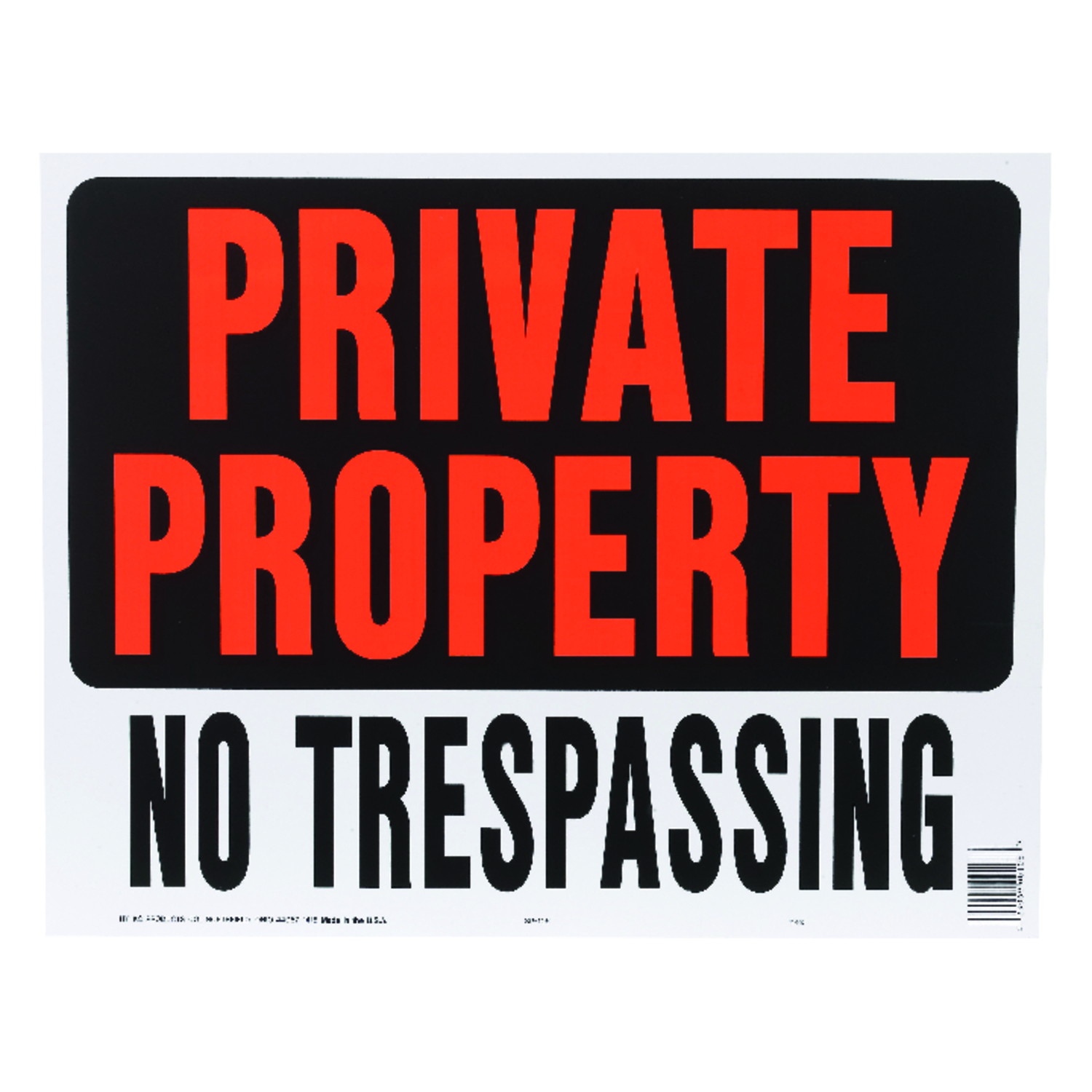 Hy-Ko  English  19 in. W x 15 in. H Private Property / No Trespassing  Sign  Plastic