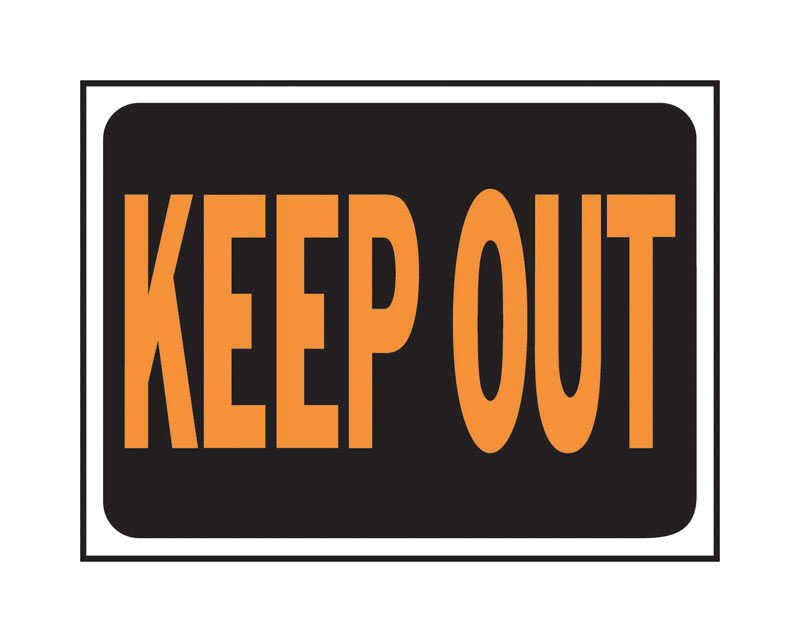 Hy-Ko  English  Keep Out  Sign  Plastic  9 in. H x 12 in. W