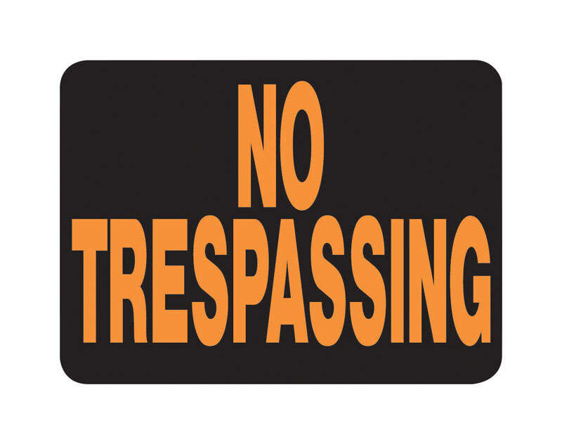 Hy-Ko  Hy-Glo  English  Black  No Trespassing  Sign  8.5 in. H x 12 in. W