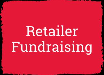 Retailer Fundraising