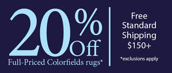 Save 20% Off All Colorfields Rugs
