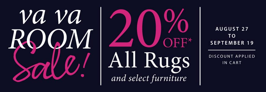Save 20% on All Rugs & Furniture