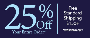 Save 25% Off Your Entire Order