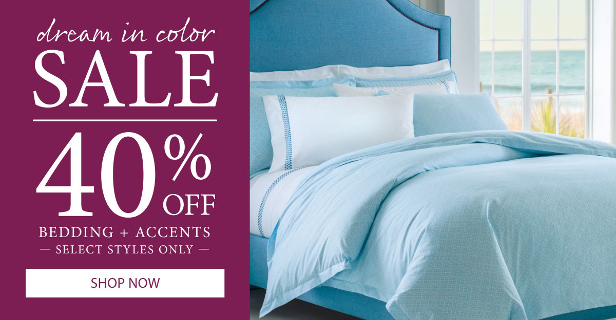 Save 40% on Select Bedding & Accents